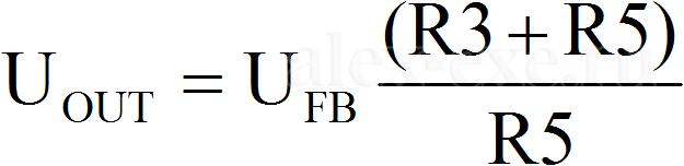 Uout=Ufb*(R3+R5)/R5